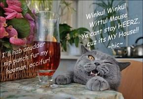Your drunken kitty's LoL poem..