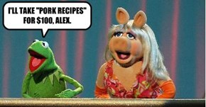 "I'LL TAKE ""PORK RECIPES"" FOR $100, ALEX."