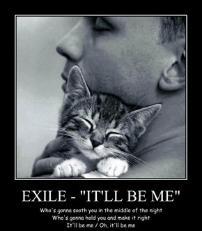 "EXILE - ""IT'LL BE ME"""