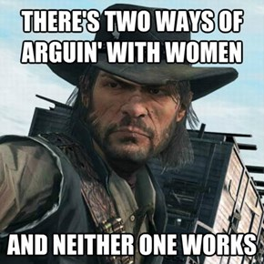 John Marston is a Wise Man