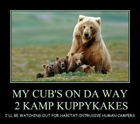 MY CUB'S ON DA WAY  2 KAMP KUPPYKAKES