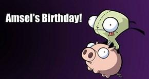Amsel's Birthday!