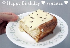 ☺ Happy Birthday ♥ renadee ♥
