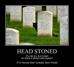 HEAD STONED