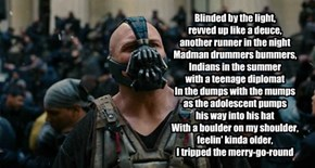 What Bane really meant to say!