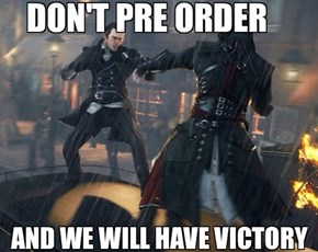A Friendly Reminder Regarding Assassin's Creed: Victory