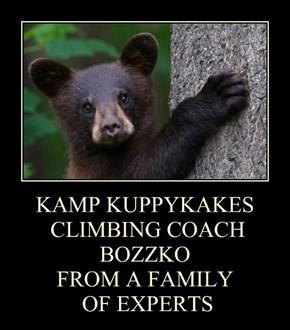 KAMP KUPPYKAKES  CLIMBING COACH BOZZKO FROM A FAMILY  OF EXPERTS