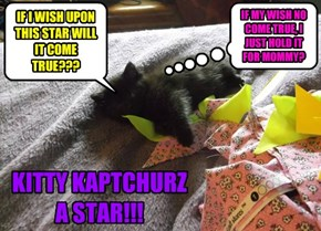 KITTY KAPTCHURZ A STAR!!
