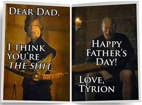 Brace Yourself, Father's Day is Coming. These Game of Thrones Cards Will Help You Celebrate