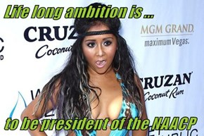 Life long ambition is ...  to be president of the NAACP