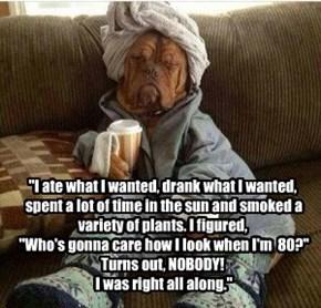 Better Listen to Grandma