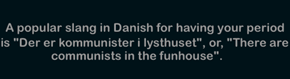 The Danish Know What's Up