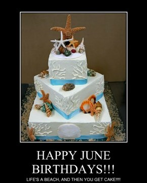 HAPPY JUNE BIRTHDAYS!!!