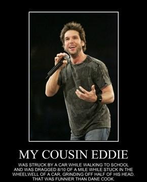 MY COUSIN EDDIE