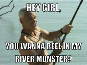 River Monsters Meme