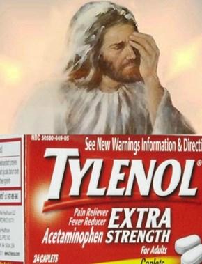 Even Jesus Got Headaches