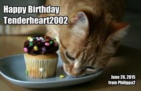 Happy Birthday, Tenderheart2002