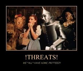 !THREATS!