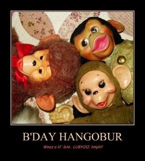 B'DAY HANGOBUR