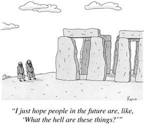So That's Why Stonehenge Was Made
