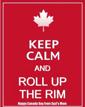 keep calm and roll up the rim