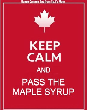 keep calm and pass the maple syrup