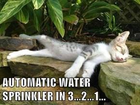 AUTOMATIC WATER SPRINKLER IN 3...2...1...