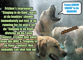 Singin' in da Rain Talon Contest