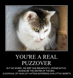 YOU'RE A REAL PUZZOVER
