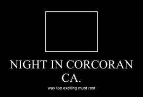 NIGHT IN CORCORAN CA.