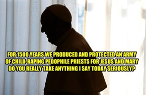 Pope LOL...