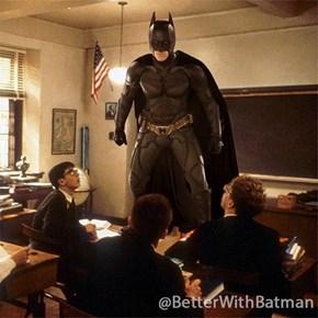 Oh Batman, My Batman