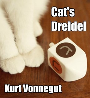 Cat's Dreidel by Kurt Vonnegut