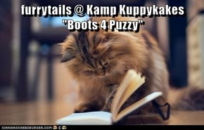 "furrytails @ Kamp Kuppykakes ""Boots 4 Puzzy"""
