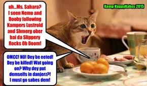 Nemo and Dooby's mom, Sahara, needs to sabes deyr lives!