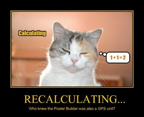 RECALCULATING...