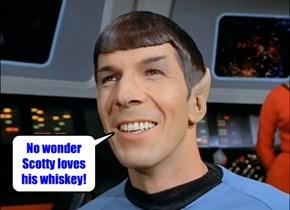 Spock's been tea tippling.