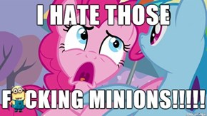 So Does Everyone, Pinkie