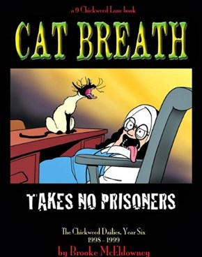 Cat Breath Takes No Prisoners