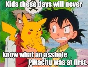 Pikachu Was a Master of Sass