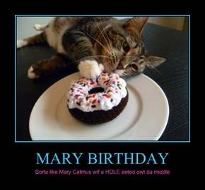 MARY BIRTHDAY