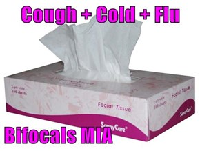 Cough + Cold + Flu  Bifocals MIA