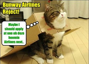 Bunway Airlines Reject!