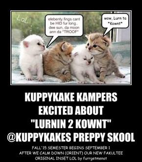 """KUPPYKAKE KAMPERS EXCITED ABOUT  """"LURNIN 2 KOWNT"""" @KUPPYKAKES PREPPY SKOOL"""