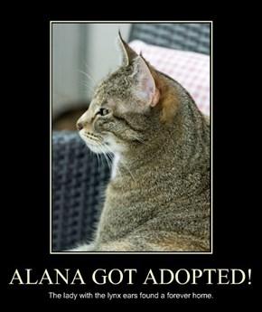 ALANA GOT ADOPTED!