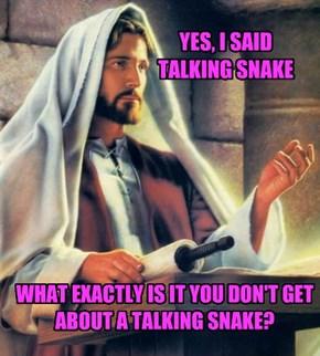 Snake talks...