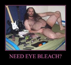 NEED EYE BLEACH?