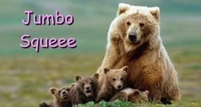 Jumbo Squeee