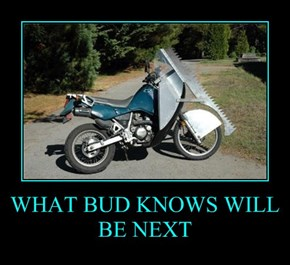 WHAT BUD KNOWS WILL BE NEXT