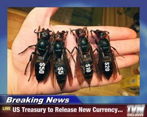 Breaking News - US Treasury to Release New Currency...